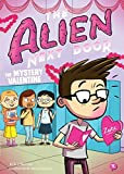 The Alien Next Door 6: The Mystery Valentine (English Edition)