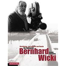 Die Filmlegende Bernhard Wicki: Verstörung - und eine Art von Poesie