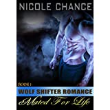 Mated For Life: A Wolf Shifter Romance (Molly's First Encounter Is With a Werewolf) (English Edition)
