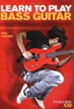 Learn to Play Bass Guitar: A Beginner's Guide to Bass Guitar by Phil Capone