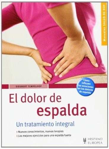 El dolor de espalda/ Back Pain (Salud De Hoy/ Today's Health) by Siegbert Tempelhof (2007-11-14)