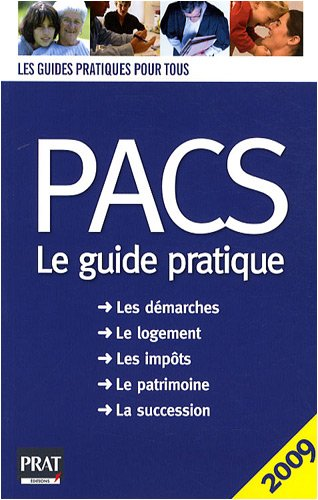 PACS : Le guide pratique