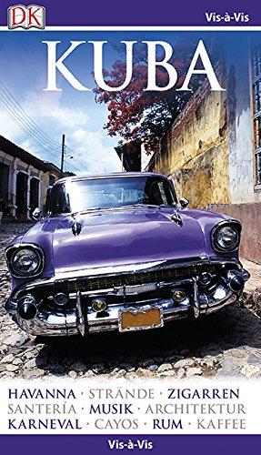 Vis-à-Vis Reiseführer Kuba: mit Mini-Kochbuch zum Herausnehmen