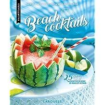 Beach cocktails: 25 recettes à boire en maillot de bain