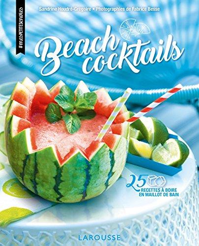 Beach cocktails: 25 recettes  boire en maillot de bain