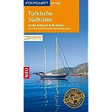 POLYGLOTT on tour Reiseführer Türkische Südküste: Mit großer Faltkarte, 80 Stickern und individueller App