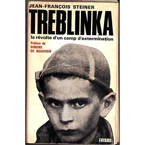 Tréblinka. la révolte d'un camp d'extermination. préface de simone de beauvoir.