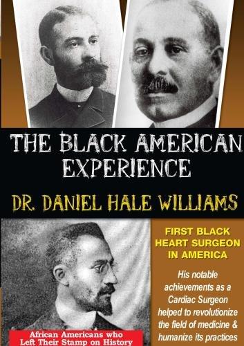 dr-daniel-hale-williams-first-black-heart-surgeon-in-america