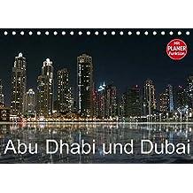 Abu Dhabi und Dubai (Tischkalender 2018 DIN A5 quer): Zwei Motropolen am Persischen Golf (Geburtstagskalender, 14 Seiten ) (CALVENDO Orte) [Kalender] [Apr 01, 2017] Dürr, Brigitte