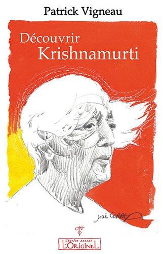 Découvrir Krishnamurti par Patrick VIGNEAU