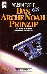 Das Arche Noah Prinzip. Das Buch zum Film.