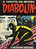 DIABOLIK (6): L'assassino fantasma (Italian Edition)