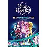 Disney Star Darlings: Becoming Star Darlings Cinestory Comic (Disney Star Darlings: Cinestory Comic)