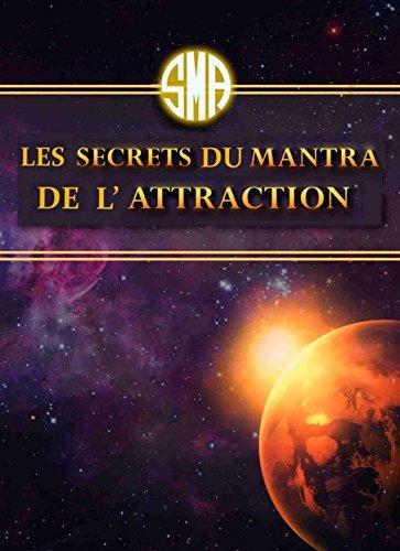 Couverture du livre Les Secrets du Mantra de l'Attraction