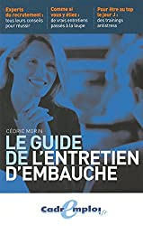 LE GUIDE D'ENTRETIEN D'EMBAUCHE