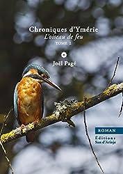 Chroniques d'Ymérie, l'oiseau de feu, tome 2