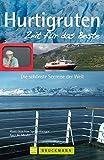 Hurtigruten - Zeit für das Beste: Die schönste Seereise der Welt