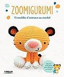 Zoomigurumi : 15 modèles d'animaux au crochet