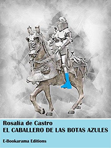 El caballero de las botas azules por Rosalía de Castro
