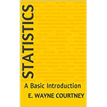 Statistics: A Basic Introduction (English Edition)