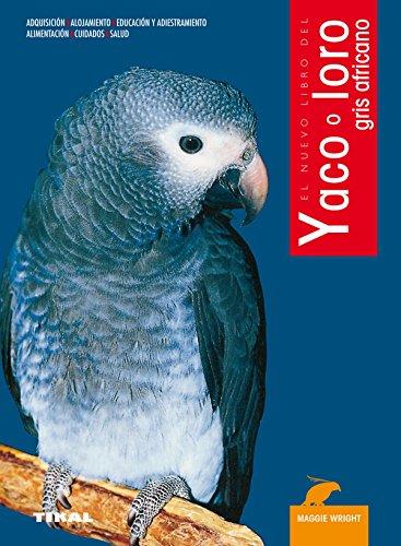 Yaco O Loro Gris Africano, Nuevo Libro