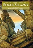 The Road to Amber: The Collected Stories of Roger Zelazny: 6 (Nesfa's Choice)