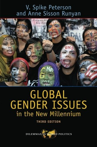Global Gender Issues in the New Millennium (Dilemmas in World Politics) by V Spike Peterson (2009-08-06)