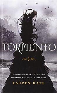 Tormento = Torment par Lauren Kate