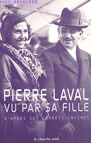Descargar Libro Pierre Laval vu par sa fille de Yves Pourcher