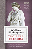 Troilus and Cressida (The RSC Shakespeare)
