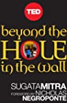Beyond the Hole in the Wall: Discover...