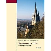 Klosterkirche Haina: Restaurierung 1982–2012 (Arbeitshefte des Landesamtes für Denkmalpflege Hessen)
