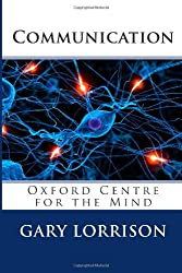 Communication: Oxford Centre for the Mind