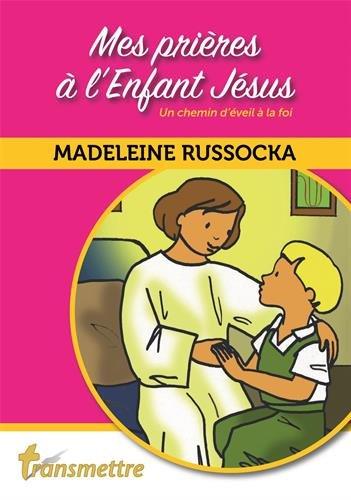 Mes prières à l'enfant Jésus