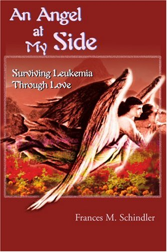 An Angel at My Side: Surviving Leukemia Through Love