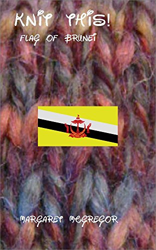 Knit This!: Flag of Brunei (English Edition)