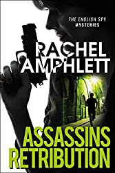 Assassins Retribution: An edge-of-your-seat spy thriller (English Spy Mysteries Book 3)