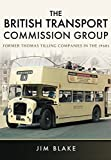 The British Transport Commission Group: Former Thomas Tilling Companies in the 1960s