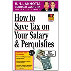 How to Save Tax on Your Salary and Perquisites