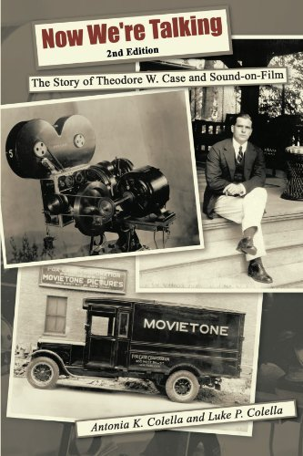 Now We're Talking: The Story of Theodore W. Case and Sound-On-Film (1st Books Library) by Antonia K. Colella (2003-11-13)