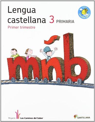 Lengua castellana 3 primaria - trimestre 1, 2 y 3 (libro del alumno)
