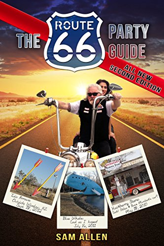 The Route 66 Party Guide (English Edition) (Route Auto Hot 66 Rods)