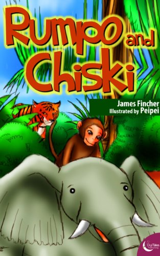 Rumpo and Chiski (Illustrated Animal Story for Kids)