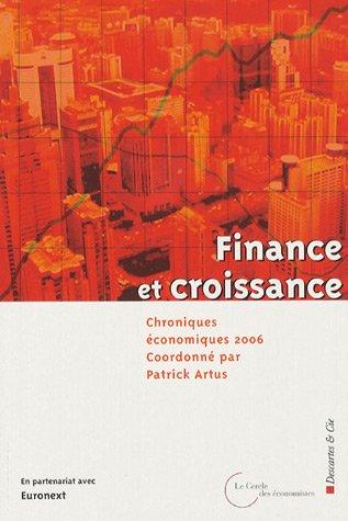 Chroniques économiques 2006 : Finance et croissance