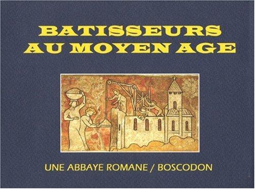 Bâtisseurs au Moyen Age