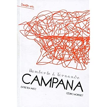 Humberto et Fernando Campana: Entretien avec Cédric Morisset.