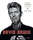 David Bowie : Une vie en image 1947-2016
