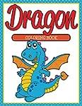 Dragon Coloring Book: Coloring Books...