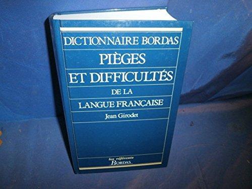 Pièges et difficultés de la langue Française by Jean Girodet (1993-03-01) par Jean Girodet