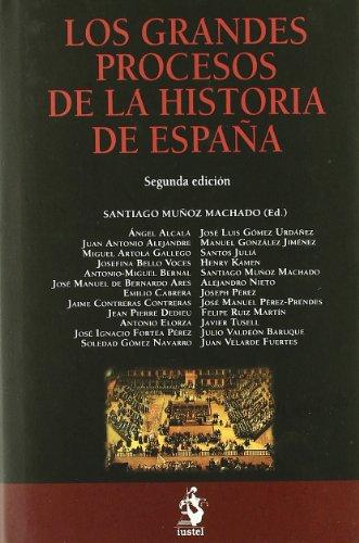 Los Grandes Procesos de la Historia de España (Tematica (iustel))